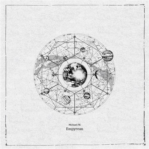 آهنگ Empyrean موسیقی الکترونیک تامل برانگیز و خیالی از Michael FK