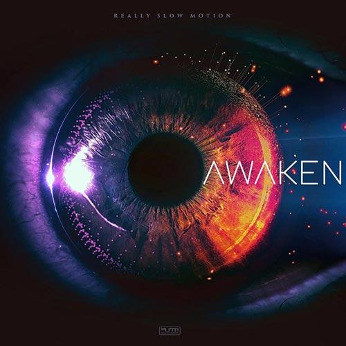 آلبوم Awaken موسیقی حماسی ارکسترال قهرمانانه و باشکوه از Really Slow Motion