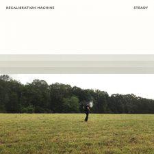 آهنگ Steady موسیقی بی کلام آرامش بخش Recalibration Machine