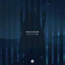 آهنگ Believe موسیقی پراگرسیو هاوس رویایی از Roald Velden