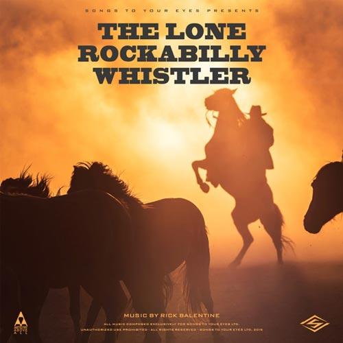 آلبوم The Lone Rockabilly Whistler موسیقی بی کلام وسترن شاد و پرانرژی از Songs To Your Eyes
