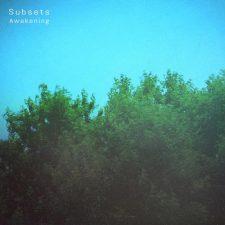 آهنگ Awakening موسیقی داون تمپو رویایی و غم آلود از Subsets