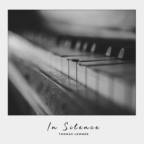 آلبوم In Silence موسیقی امبینت دراماتیک و تامل برانگیز از Thomas Lemmer