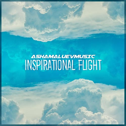 موسیقی الهام بخش و دلنشین Inspirational Flight اثری از AShamaluevMusic