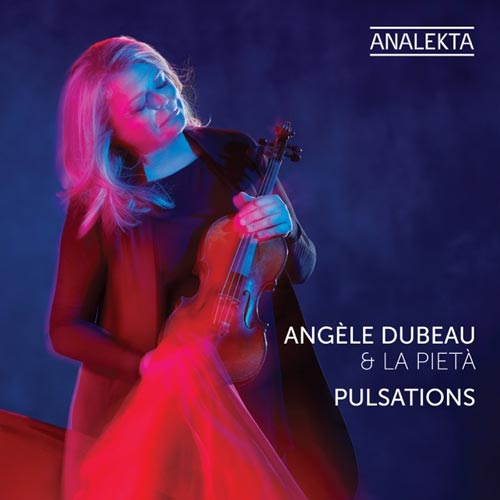 آلبوم Pulsations موسیقی کلاسیک آرامش بخش از Angele Dubeau & La Pieta