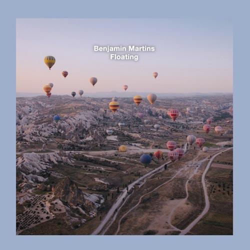 آلبوم Floating موسیقی امبینت آرامش بخش از Benjamin Martins
