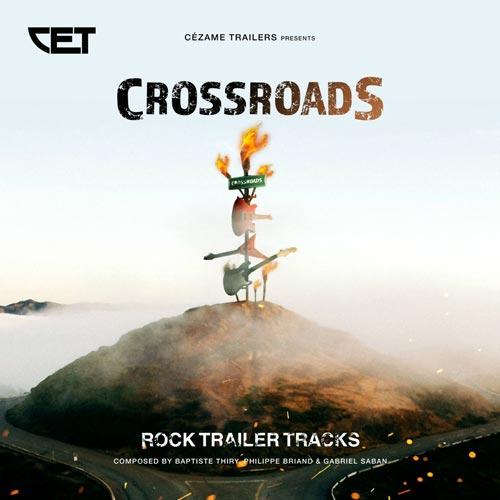 آلبوم Crossroads موسیقی تریلر راک اکشن و پرقدرت از Cezame Trailers