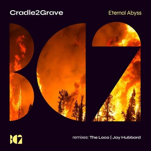 آلبوم Eternal Abyss موسیقی پراگرسیو هاوس ریتمیک از Cradle2Grave