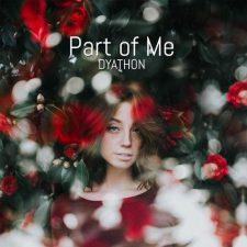 موسیقی پیانو امبینت آرامش بخش Part of Me اثری از DYATHON