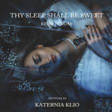 موسیقی تریلر زیبای Thy Sleep Shall Be Sweet اثری از Efisio Cross