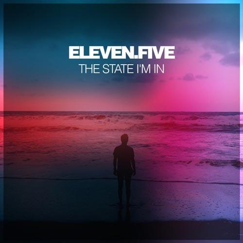 آلبوم The State Im In موسیقی الکترونیک زیبایی از Eleven.Five
