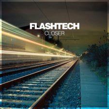 موسیقی پراگرسیو ترنس ریتمیک و پرانرژی Closer اثری از Flashtech
