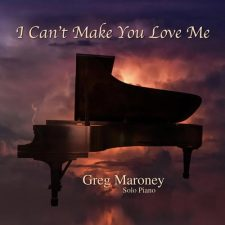 آهنگ I Cant Make You Love Me تکنوازی پیانو احساسی از Greg Maroney