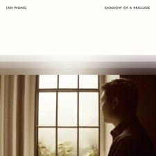 تکنوازی پیانو آرامش بخش Shadow of a Prelude اثری از Ian Wong