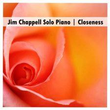 آهنگ Closeness تکنوازی پیانو آرامش بخش اثری از Jim Chappell