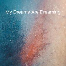 موسیقی پیانو رویایی My Dreams Are Dreaming اثری از Kristoffer Wallin