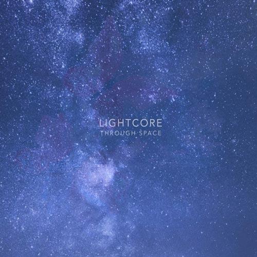 موسیقی الکترونیک خیالی Through Space اثری از Lightcore