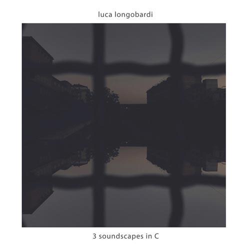 آلبوم 3 Soundscapes in C پیانو امبینت زیبایی از Luca Longobardi