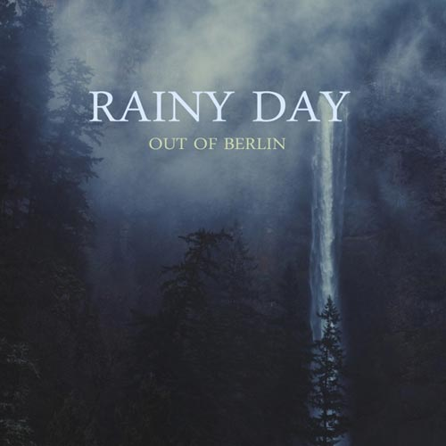 آلبوم Rainy Day موسیقی پیانو آرام و دلنشین از Out of Berlin