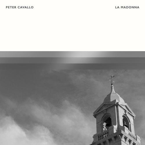 موسیقی بی کلام عمیق و تامل برانگیز La Madonna اثری از Peter Cavallo