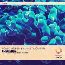 موسیقی پراگرسیو هاوس ریتمیک و پرانرژی Submerge اثری از Roald Velden & Sunset Moments