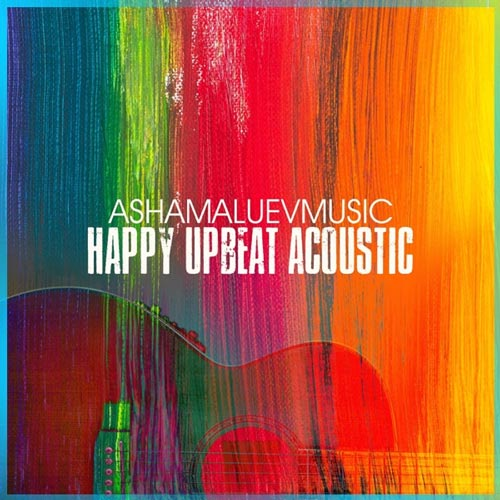 موسیقی پس زمینه شاد و مثبت Happy Upbeat Acoustic از AShamaluevMusic