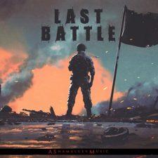 موسیقی حماسی باشکوه و دراماتیک Last Battle اثری از AShamaluevMusic