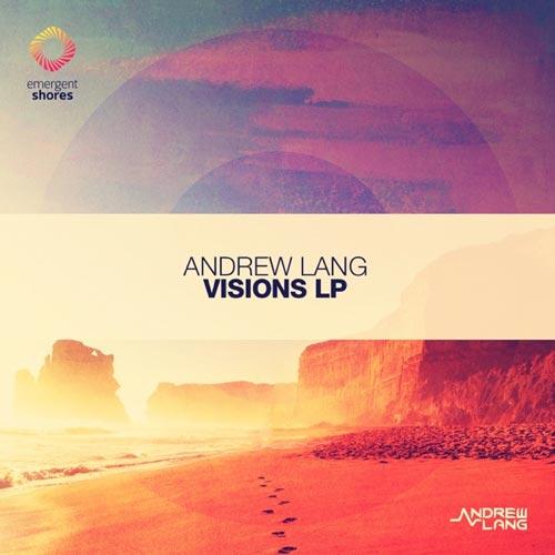 آلبوم Visions موسیقی پراگرسیو ترنس اثری از Andrew Lang