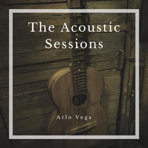 آلبوم The Acoustic Sessions گیتار آکوستیک آرامش بخش از Arlo Vega