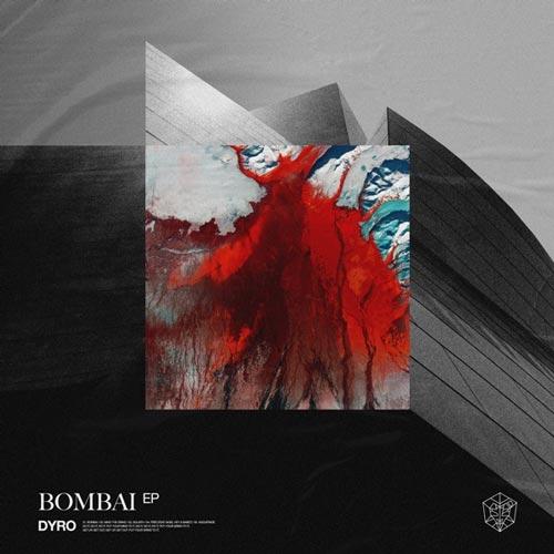 آلبوم Bombai موسیقی الکترو هاوس پرانرژی از Dyro