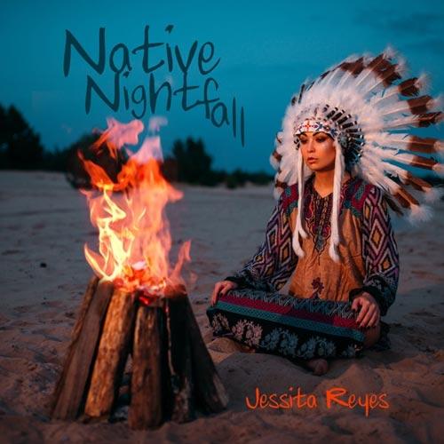 آلبوم Native Nightfall تلفیق فلوت سرخپوستی با صدای طبیعت اثری آرامش بخش از Jessita Reyes