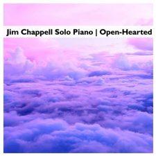 موسیقی Open-Hearted تکنوازی پیانو آرامش بخش از Jim Chappell