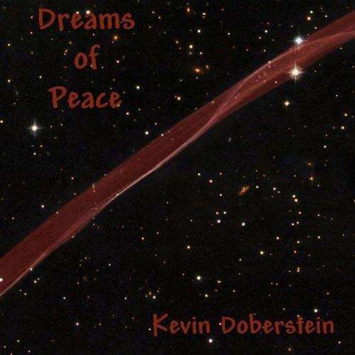 آلبوم Dreams of Peace موسیقی مدیتیشن تسکین دهنده فلوت اثری از Kevin Doberstein