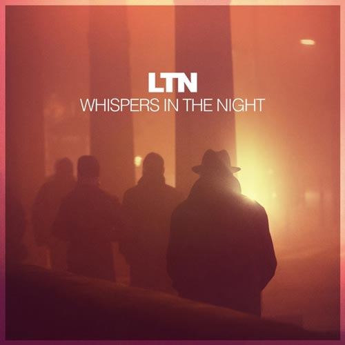 موسیقی پراگرسیو ترنس Whispers In the Night اثری از LTN