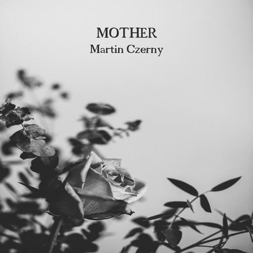 موسیقی پیانو احساسی Mother اثری از Martin Czerny