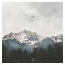موسیقی امبینت Go Back اثری خیالی از Michael FK