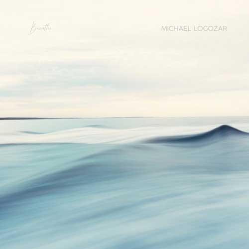 موسیقی پیانو امبینت عمیق و آرام Breathe اثری از Michael Logozar