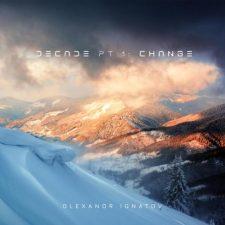موسیقی پیانو امبینت آرامش بخش و رویایی Decade, Pt. 1 Change اثری از Olexandr Ignatov