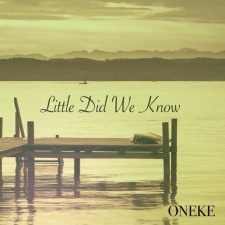 موسیقی پیانو آرامش بخش Little Did We Know اثری از Oneke