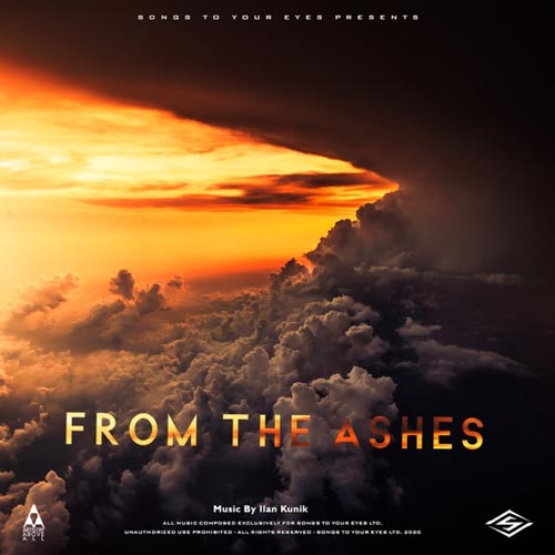 آلبوم From the Ashes (Hybrid Orchestral Trailer Cues) موسیقی تریلر ارکسترال هیبرید از Songs To Your Eyes