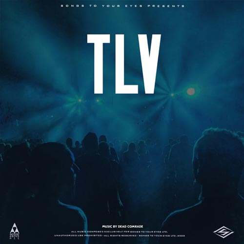 آلبوم TLV (Progressive Tech-House) موسیقی پراگرسیو تکنو هاوس از Songs To Your Eyes