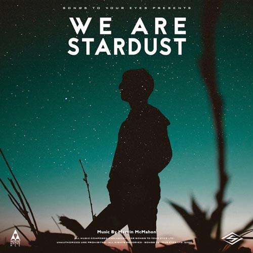 آلبوم We Are Stardust موسیقی سینمایی نئوکلاسیک اثری از Songs To Your Eyes