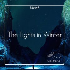 موسیقی پراگرسیو هاوس ملودیک The Lights in Winter اثری از Z8phyr