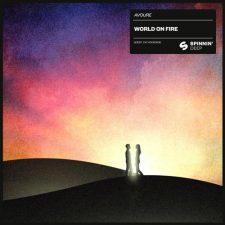 موسیقی دنس World On Fire اثری ریتمیک و پرانرژی از Avoure