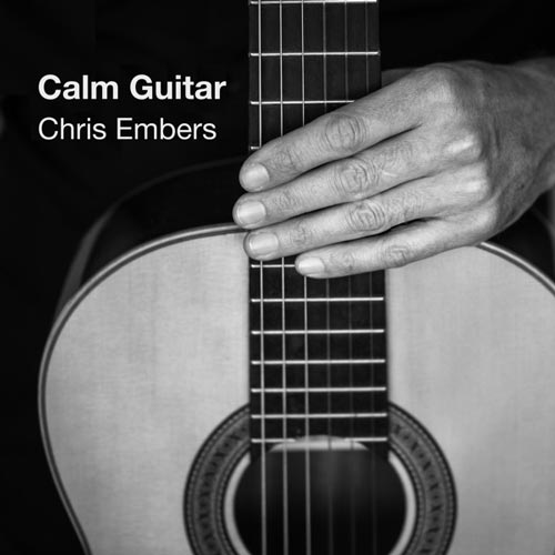 آلبوم Calm Guitar گیتار آرام و دلنشین از Chris Embers