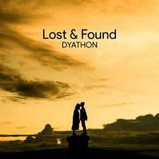 موسیقی امبینت Lost & Found اثری عاشقانه و احساسی از DYATHON