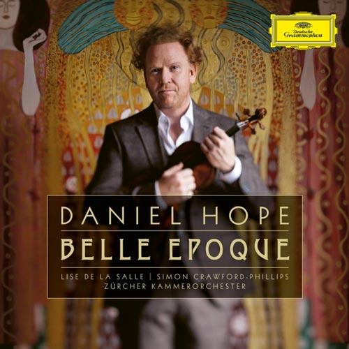 آلبوم Belle Époque موسیقی ویولن کلاسیک اثری از Daniel Hope