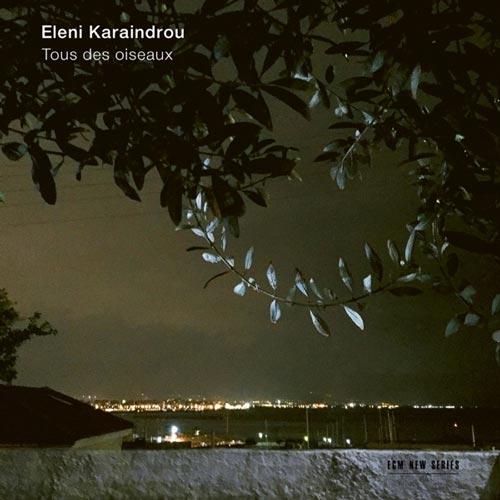 آلبوم Karaindrou Tous des oiseaux موسیقی بی کلام غم آلود و حزن انگیز از Eleni Karaindrou