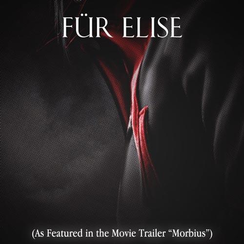 موسیقی تریلر حماسی Fur Elise (As Featured in the Movie Trailer Morbius) اثری از Elephant Music