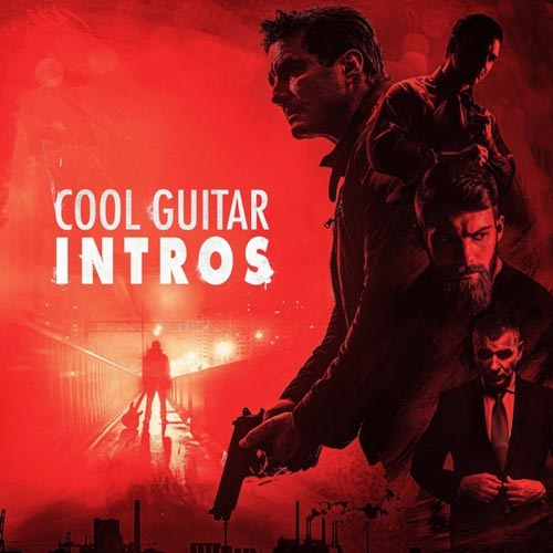 آلبوم Cool Guitar Intros موسیقی گیتار الکترونیک مناسب تیزر تبلیغاتی از Gothic Storm